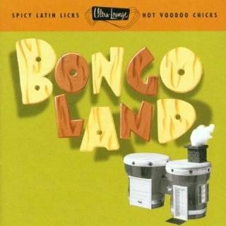 Ultra Lounge, Vol. 17 Bongo Land