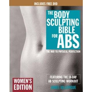 The Body Sculpting Bible for Abs: Womens Edition, Deluxe Edition: The