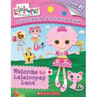Lalaloopsy: Welcome to Lalaloopsy Land: Sticker …