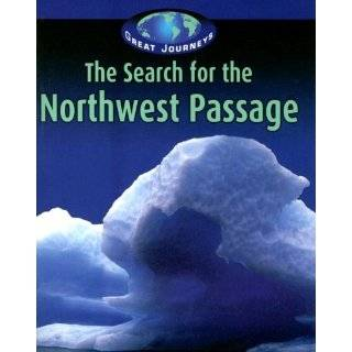 for the Northwest Passage (Great Journeys) by Jill Foran (Jul 2005