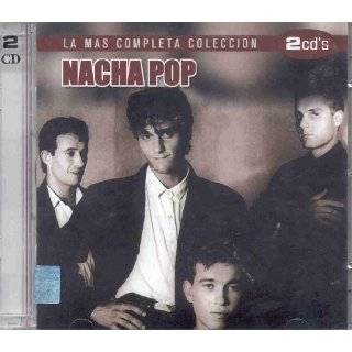 LA MAS COMPLETA COLECCION DE NACHA POP by NACHA POP ( Audio CD )
