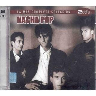 LA MAS COMPLETA COLECCION DE NACHA POP by NACHA POP ( Audio CD )