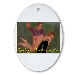 Spanking for Domestic Discipline Oval Ornament