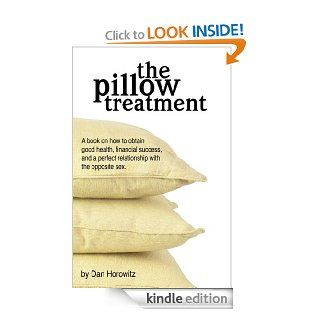 The Pillow Treatment eBook: Dan Horowitz: Kindle Store