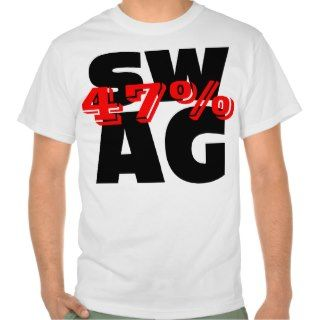 get your 47 % swag on and don t be ashamed that you are the 47 %