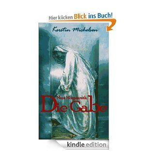 Nora Morgenroth: Die Gabe eBook: Kerstin Michelsen: .de: Kindle