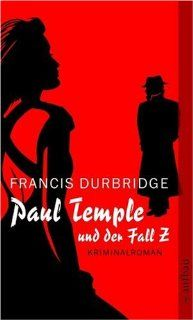 Paul Temple und der Fall Z: Francis Durbridge, Michaela