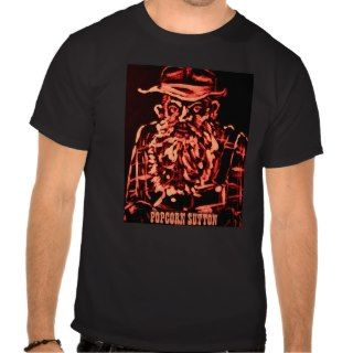 Popcorn Sutton Shirt