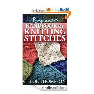 Beginners Handbook of Knitting Stitches (How to Knit) eBook: Chloe