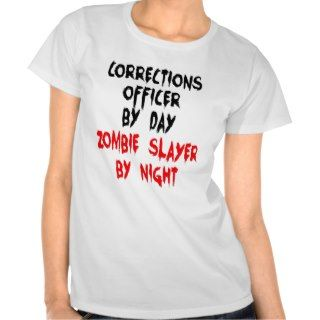 Corrections Officer Zombie Slayer Shirt