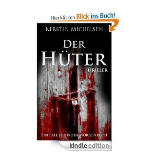 Nora Morgenroth: Der Hüter eBook: Kerstin Michelsen: