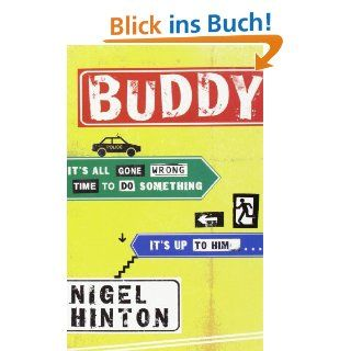 Buddy.: Nigel Hinton: Bücher