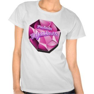 ve been Vajazzled! T shirts