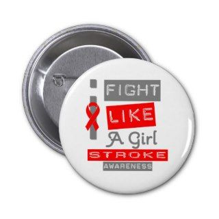 Stroke Disease Label Logo I Fight Like A Girl Button