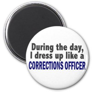 Corrections Officer During The Day Fridge Magnets