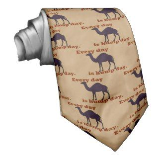 Camel Every Day is Hump Day Ties
