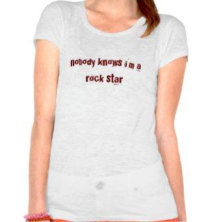 nobody knows im a rock star see thru girl shirt