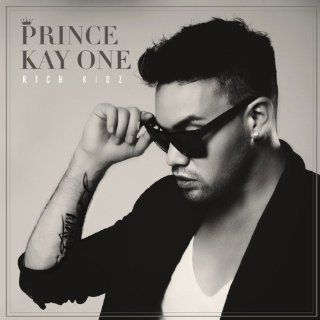 Rich Kidz: Prince Kay One: MP3 Downloads