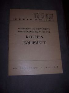 War Department Technical Manual TM 5 637 Kitchen Equipment July 1945