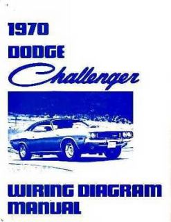 1970 Dodge Challenger Electrical Wiring Diagrams Schematics Factory Book