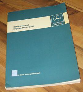 Mercedes Benz 615 616 617 Diesel Engines OM Shop Service Manual 220D 240D 300D