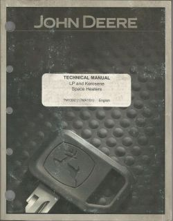 John Deere LP and Kerosene Space Heaters Technical Manual