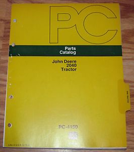 John Deere Dealer 2040 Tractor Parts Catalog Manual Book Early Models JD PC4150