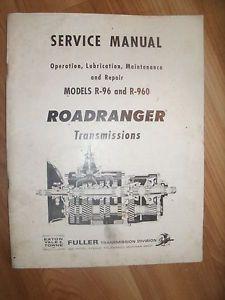 Fuller R 96 and R 960 Roadranger Transmissions Service Manual