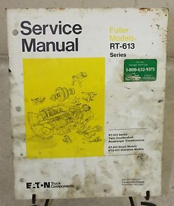 Service Manual Eaton Fuller RT 613 RTO 613 Series Transmissions Roadranger