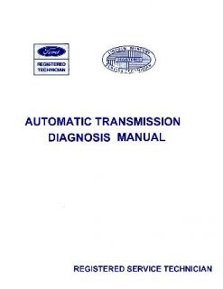 1969 1970 Ford Galaxie Automatic Transmission Diagnosis