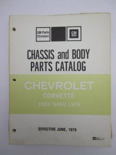 Original GM Chevrolet 1979 Corvette Chassis Body Parts Catalog Accessories