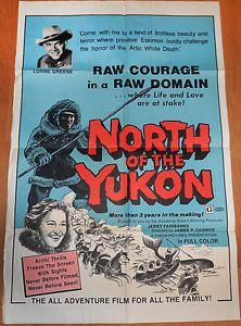 North of The Yukon '70's Lorne Greene RARE Documentary U s 1 Sheet Poster