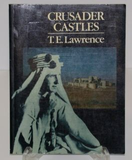 Crusader Castles by T E Lawrence 1990 Paperback 0907151671