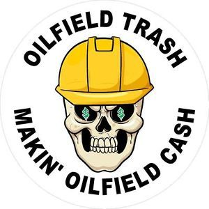 "3 Oilfield Trash Makin' Oilfield Cash 2"" Tool Box Hard Hat Helmet Sticker H168"