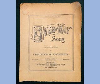 1889 Antique Piano Sheet Music Over The Way Song Georg M Vickers