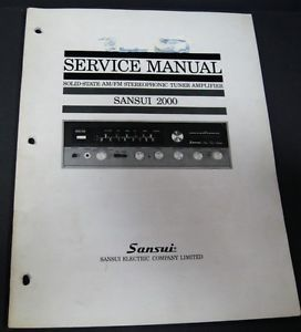 Service Manual Sansui 2000 Solid State Am FM Stereophonic Tuner Amplifier