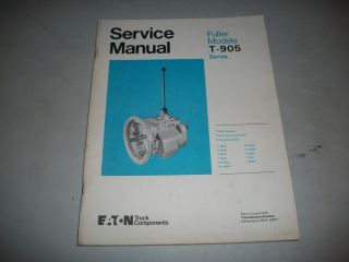 Service Manual Eaton Fuller T 905 Series Transmissions T 905A Very Clean