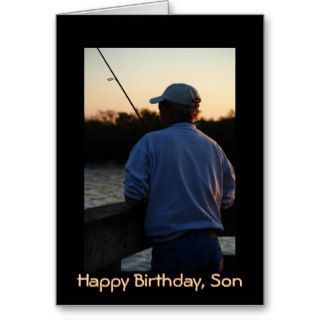 Happy Birthday Son, man fishing Greeting Card
