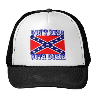 Don't Mess With Dixie Rebel Flag Trucker Hat