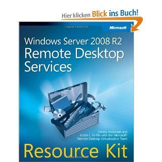 Windows Server 2008 R2 Remote Desktop Services Resource Kit: Christa Anderson: Englische Bücher