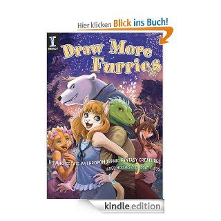 Draw More Furries: How to Create Anthropomorphic Fantasy Creatures eBook: Jared Hodges, Lindsay Cibos: Kindle Shop