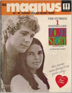 #45 Magnus 12 16 Chord Organ Music Book (Featuring The Number 1 Bestseller LOVE STORY) Magnus Organ Corporation Books