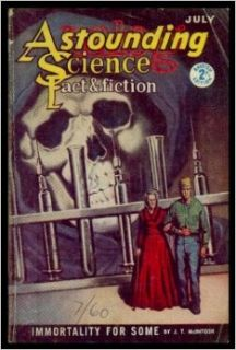 ASTOUNDING   Science Fiction   Volume 16, number 5   British Edition   July 1960: Immortality for Some; A Matter of Importance; In Case of Fire; Shotgun Wedding; The Barrier Moment; The Sound of Breaking Glass; Microdesign for Living: John W. (editor) (J.