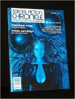 SCIENCE FICTION CHRONICLE THE MONTHLY SF AND FANTASY NEWS MAGAZINE VOLUME 10, NUMBER 7, ISSUE #115, APRIL (APR), 1989 Stephen Jones, Jo Fletcher, Don D'Ammassa) Science Fiction Chronicle Magazine; Andrew Porter (editor) (Frederik Pohl Books