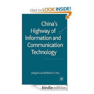 China's Highway of Information and Communication Technology eBook: Richard Li Hua, Jiang Yu: Kindle Store