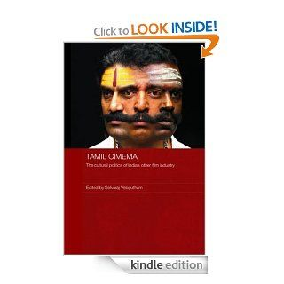 Tamil Cinema The Cultural Politics of India's other Film Industry (Media, Culture and Social Change in Asia Series) eBook Selvaraj Velayutham Kindle Store