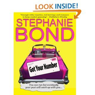 Got Your Number (a humorous romantic mystery) eBook: Stephanie Bond: Kindle Store