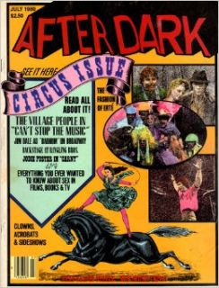 After Dark, The Magazine of Entertainment : July 1980, Volume 13, Number 3, With Circus Issue Clown Acrobats sideshows, Girl Riding Back of Horse Standing on Cover (AFTER DARK MAGAZINE, 13): Glenn Loney, articles by Brant Mewborn: Books