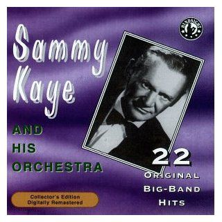 Sammy Kaye and His Orchestra Plays 22 Original Big Band Recordings: Music