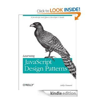 Learning JavaScript Design Patterns eBook: Addy Osmani: Kindle Store